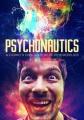 Psychonautics : a comic's exploration of psychedelics