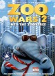 Zoo wars 2 : into the Zooverse