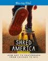 Shred America [videorecording (Blu-ray)]