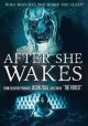 After she wakes [videorecording (DVD)]