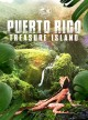 Puerto Rico [videorecording (DVD)] : treasure island
