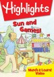 Highlights. Sun and games!