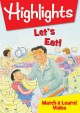 Highlights. Let's eat! [DVD]