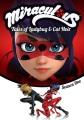 Miraculous, tales of Ladybug & Cat Noir, Season one.