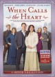When calls the heart. The television movie collection. Year five.