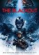 The blackout : invasion Earth.