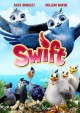 Swift [videorecording (DVD)]