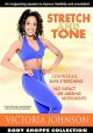 Stretch and tone.