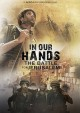 In our hands : the battle for Jerusalem