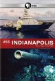 USS Indianapolis [videorecording (DVD)] : the final chapter