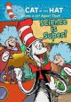 The cat in the hat knows a lot about that!. Science is super!.