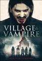 Village of the vampire [videorecording (DVD)]