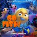 Go fish : original motion picture soundtrack