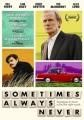 Sometimes always never [DVD]