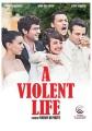 A violent life [videorecording (DVD)]