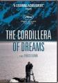 La Cordillera de los suen̋os = the Cordillera of dreams