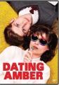 Dating Amber [videorecording (DVD)]