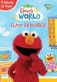 Elmo's world. Elmo explores.