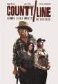 County line [videorecording (DVD)]