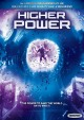 Higher power.