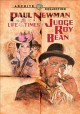 The life and times of Judge Roy Bea [videorecording (DVD)].