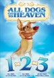 All dogs go to heaven 1-2-3