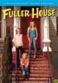 Fuller house. The complete third season