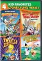 4 kid favorites [videorecording (DVD)] : Looney tunes movies