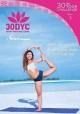 30dyc [videorecording (DVD)] : 30 day yoga challenge. Disc 3