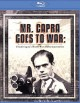 Mr. Capra goes to war : Frank Capra's World War II documentaries