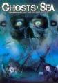 Ghosts at sea : paranormal shipwrecks and curses