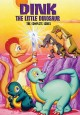 Dink the little dinosaur. The complete series.