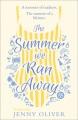 Summer We Ran Away.