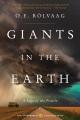 Giants in the earth : a saga of the prairie