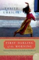 First darling of the morning : selected memories of an Indian childhood