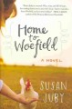 Home to Woefield : a novel