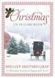 Christmas in Sugarcreek : a Christmas seasons in Sugarcreek novel