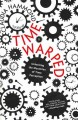 Time warped : unlocking the mysteries of time perception
