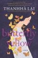 Butterfly yellow : a novel