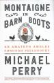 Montaigne in barn boots : an amateur ambles through philosophy