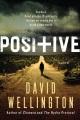Positive : a novel