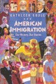 American immigration : our history, our stories