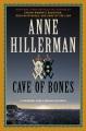 Cave of bones : a Leaphorn, Chee & Manuelito novel