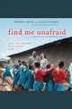 Find Me Unafraid