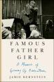 Famous father girl : a memoir of growing up Bernstein