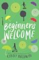 Beginners welcome : a novel