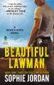 Beautiful lawman : a Devil's Rock novel