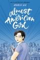 Almost american girl : an illustrated memoir