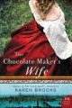 The chocolate maker's wife : a novel