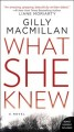 What she knew : a novel